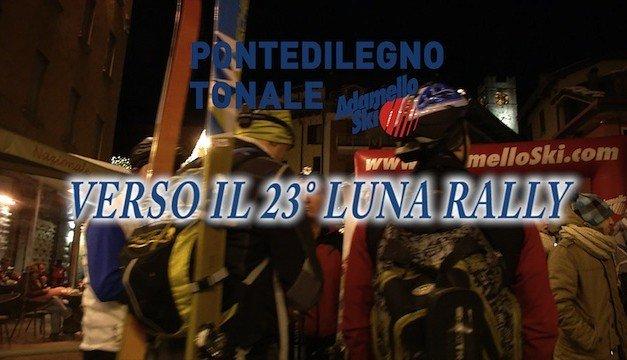Adamello Ski verso il 23° Luna Rally