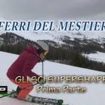 I Ferri del Mestiere – Head – Gli sci Supershape pt.1