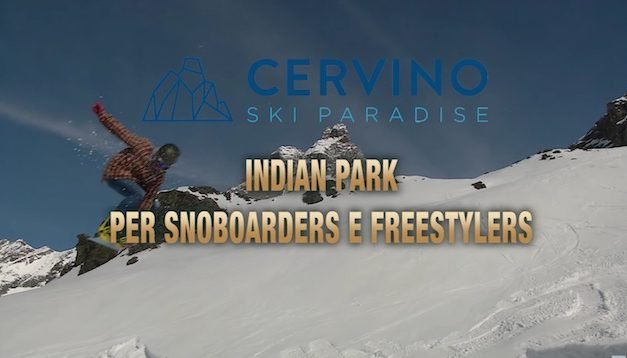 Breuil-Cervinia – Indian Park per Snowboarders e Freestylers