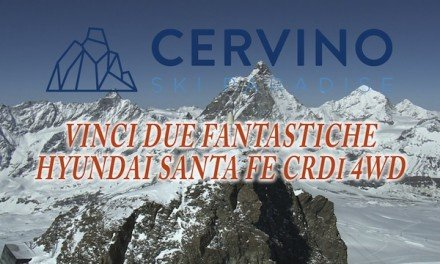 Breuil-Cervinia – Vinci due fantastiche Hyundai Santa Fe CRDi 4wd