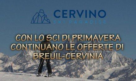 Con lo sci di primavera continuano le offerte di Breuil-Cervinia